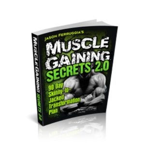 Muscle Gaining Secrets 2.0